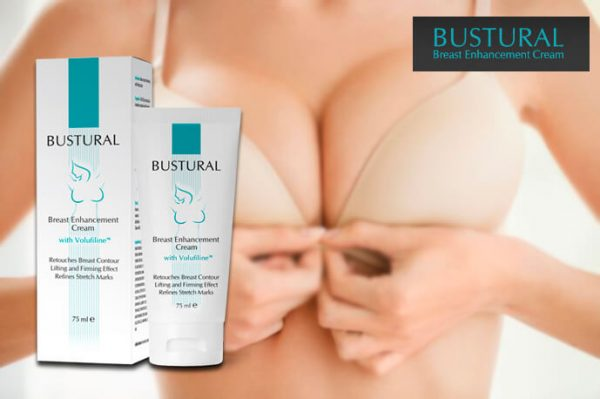 Bustural Cream Review – Safe Way to Enlarge Breasts